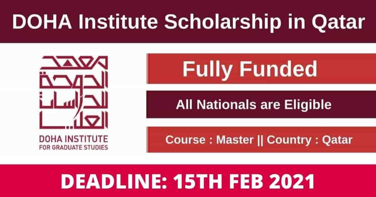 Doha Institute for Graduate Studies Scholarship 2021 for International Students