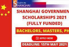 बॅचलर्स, मास्टर्स आणि पीएचडी आंतरराष्ट्रीय विद्यार्थ्यांसाठी शांघाय सरकारची शिष्यवृत्ती 2021