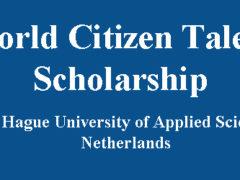 आंतरराष्ट्रीय विद्यार्थ्यांसाठी जागतिक नागरिक प्रतिभा शिष्यवृत्ती 2021 (नेदरलँड्स)