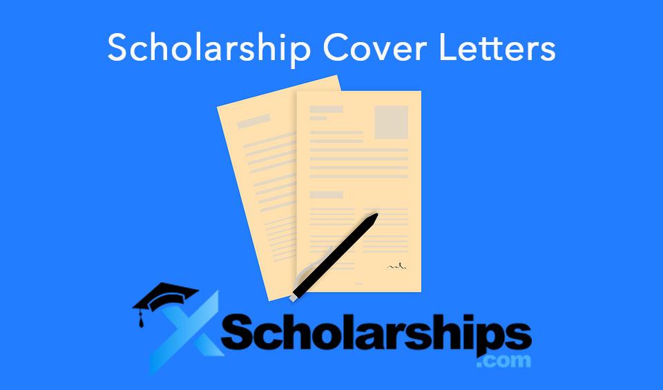 Scholarship Cover Letter 2021 Samples Xscholarship