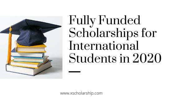 Plene Financitaj Stipendioj por Internaciaj Studentoj en 2021
