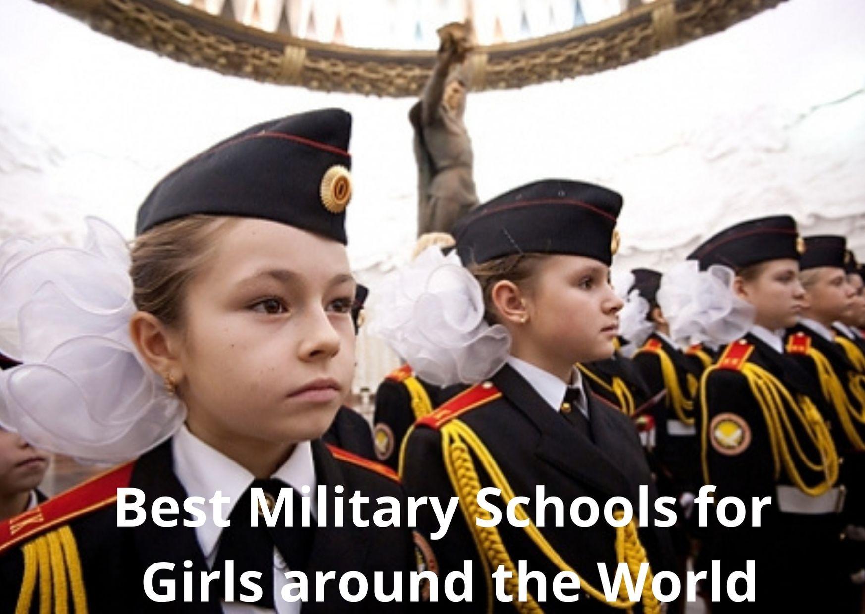 Beste militêre skole vir meisies regoor die wêreld