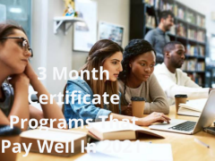 3 Month Certificate Programs That Pay Well In 2021