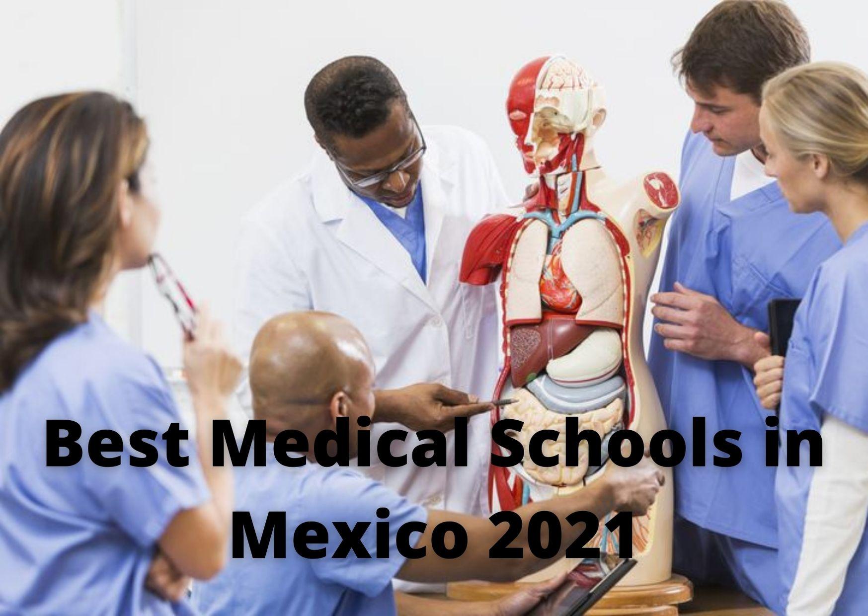 Beste mediese skole in Mexiko 2021