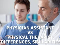 Physician Assistant Vs Physical Therapist: Differences, Similarities
